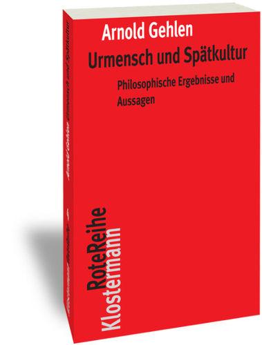 Urmensch und Spätkultur. Philosophische Ergebnisse und Aussagen Book Cover