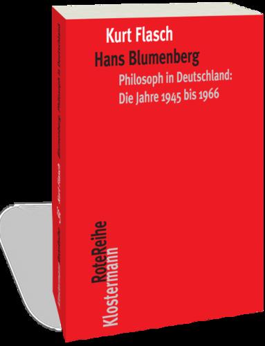 Hans Blumenberg: Philosoph in Deutschland: Die Jahre 1945 bis 1966 Book Cover