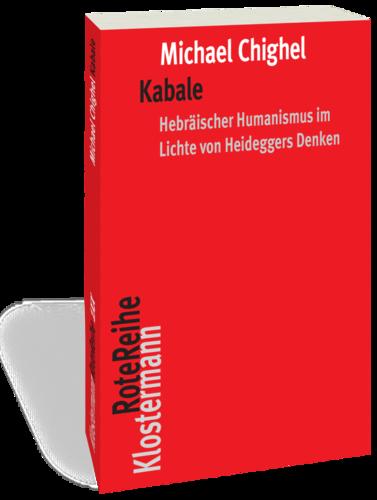 Kabale: Das Geheimnis des Hebräischen Humanismus im Lichte von Heideggers Denken Book Cover