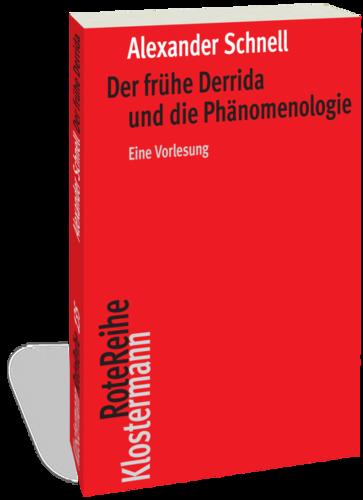 Der frühe Derrida und die Phänomenologie: Eine Vorlesung Book Cover