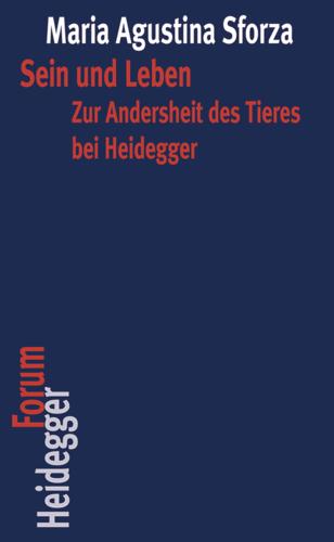 Sein und Leben: Zur Andersheit des Tieres bei Heidegger Book Cover